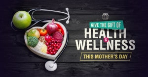 health and wellness for mother's day